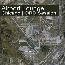 Airport Lounge: Chicago - ORD Session by Various Artists