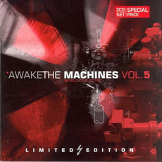 Awake the Machines, Volume 5 mp3 Compilation by Various Artists