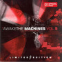 Awake the Machines, Volume 5
