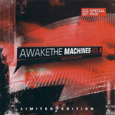 Awake the Machines, Volume 6 mp3 Compilation by Various Artists