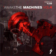 Awake the Machines, Volume 4 mp3 Compilation by Various Artists