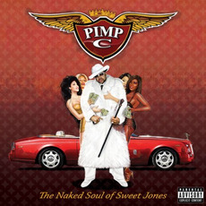 The Naked Soul of Sweet Jones mp3 Album by Pimp C