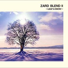 ZARD BLEND II 〜LEAF & SNOW〜 mp3 Artist Compilation by ZARD