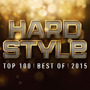 Hardstyle Top 100: Best of 2015