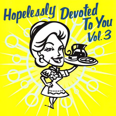 Hopelessly Devoted to You, Volume 3 mp3 Compilation by Various Artists