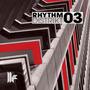Rhythm Distrikt 03