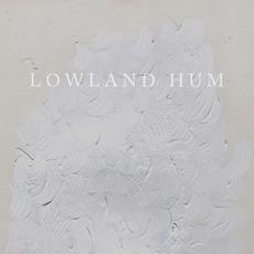 Lowland Hum mp3 Album by Lowland Hum