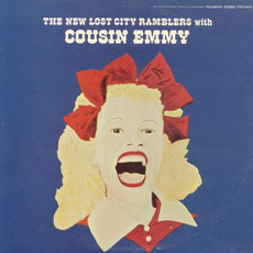 New Lost City Ramblers with Cousin Emmy mp3 Album by Cousin Emmy