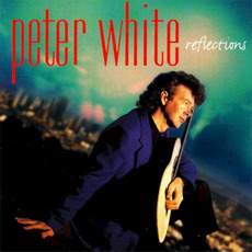 Reflections mp3 Album by Peter White