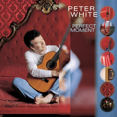 Perfect Moment mp3 Album by Peter White