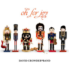 Oh for Joy mp3 Album by David Crowder Band