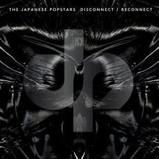 Disconnect / Reconnect by The Japanese Popstars