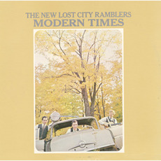 Modern Times mp3 Album by The New Lost City Ramblers