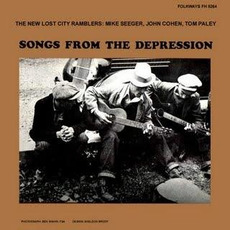 Songs From the Depression mp3 Album by The New Lost City Ramblers