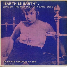 Earth is Earth mp3 Album by The New Lost City Bang Boys