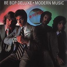 Modern Music (Re-Issue) mp3 Album by Be-Bop Deluxe