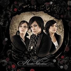 The Impatient Romantic mp3 Album by Hunter Valentine
