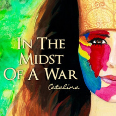 In The Midst Of A War mp3 Album by Catalina