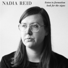 Listen to Formation, Look for the Signs mp3 Album by Nadia Reid