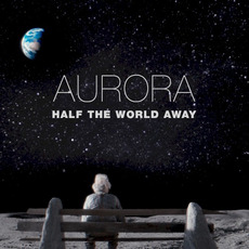 Half The World Away mp3 Single by AURORA