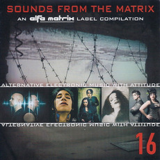 Sounds From the Matrix 16 mp3 Compilation by Various Artists