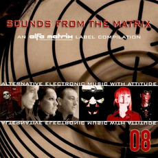 Sounds From the Matrix 08 by Various Artists