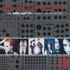 Sounds From the Matrix 13 by Various Artists