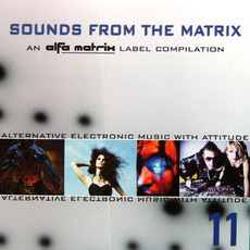 Sounds From the Matrix 11 mp3 Compilation by Various Artists
