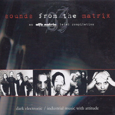 Sounds From the Matrix 03 by Various Artists