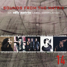 Sounds From the Matrix 14 mp3 Compilation by Various Artists