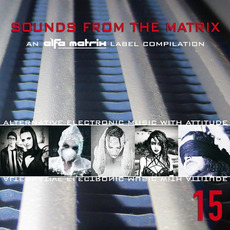 Sounds From the Matrix 15 mp3 Compilation by Various Artists