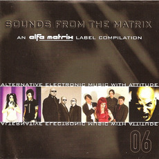Sounds From the Matrix 06 by Various Artists