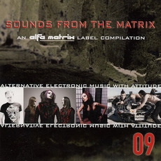 Sounds From the Matrix 09 by Various Artists