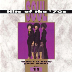 Soul Hits of the '70s: Didn't It Blow Your Mind! Volume 11 mp3 Compilation by Various Artists