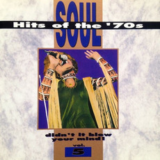 Soul Hits of the '70s: Didn't It Blow Your Mind! Volume 5 mp3 Compilation by Various Artists