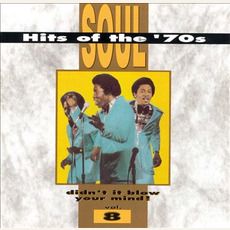 Soul Hits of the '70s: Didn't It Blow Your Mind! Volume 8 mp3 Compilation by Various Artists