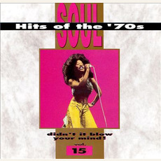 Soul Hits of the '70s: Didn't It Blow Your Mind! Volume 15 mp3 Compilation by Various Artists