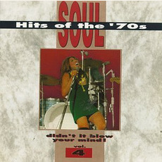 Soul Hits of the '70s: Didn't It Blow Your Mind! Volume 4 mp3 Compilation by Various Artists