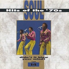 Soul Hits of the '70s: Didn't It Blow Your Mind! Volume 14 mp3 Compilation by Various Artists