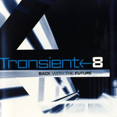 Transient 8: Back with the Future mp3 Compilation by Various Artists