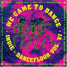 We Came to Dance, Volume VI mp3 Compilation by Various Artists