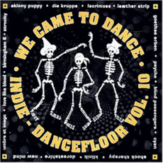 We Came to Dance, Volume 10 mp3 Compilation by Various Artists