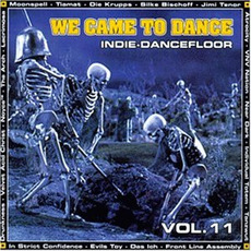 We Came to Dance, Volume 11 mp3 Compilation by Various Artists
