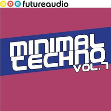 Futureaudio Presents: Minimal Techno, Vol. 7 by Various Artists