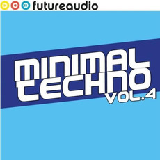 Futureaudio Presents: Minimal Techno, Vol. 4 by Various Artists