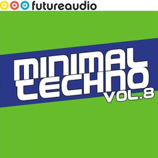 Futureaudio Presents: Minimal Techno, Vol. 8 by Various Artists