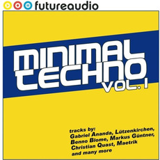 Futureaudio Presents: Minimal Techno, Vol. 1 by Various Artists