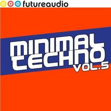 Futureaudio Presents: Minimal Techno, Vol. 5 by Various Artists