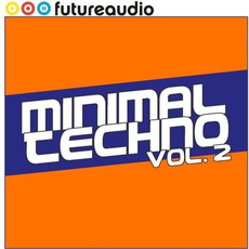 Futureaudio Presents: Minimal Techno, Vol. 2 by Various Artists