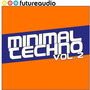 Futureaudio Presents: Minimal Techno, Vol. 2
